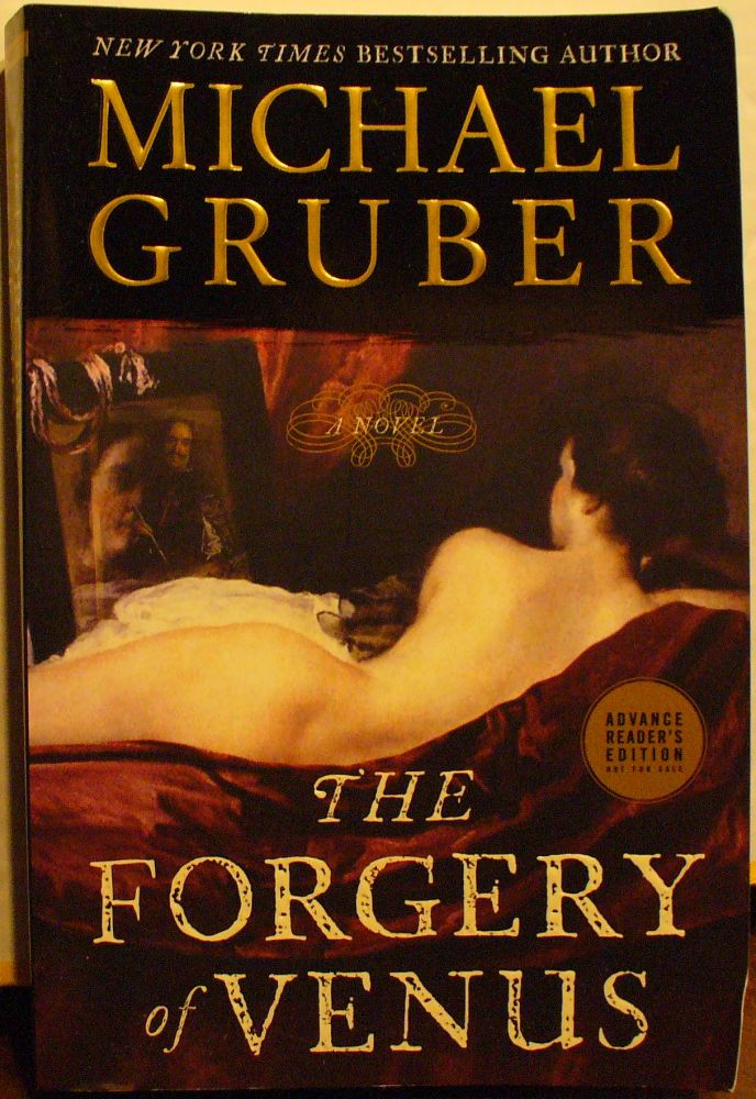 The Forgery of Venus. Michael Gruber.