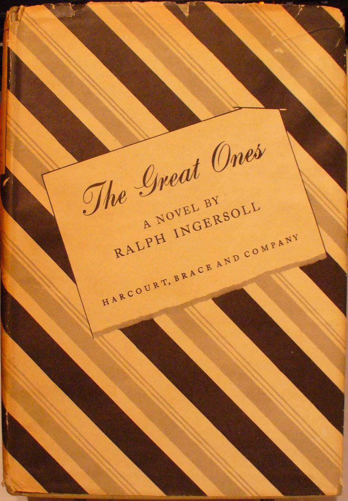 The Great Ones: The Love Story of Two Very Important People. Ralph Ingersoll.
