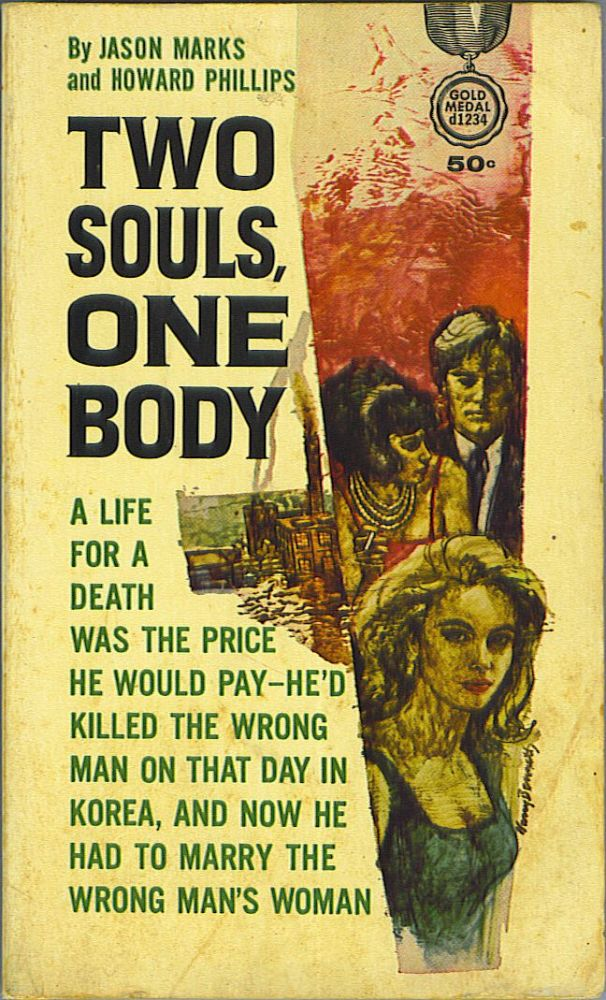 Two Souls, One Body. John Marks, Howard Phillips.