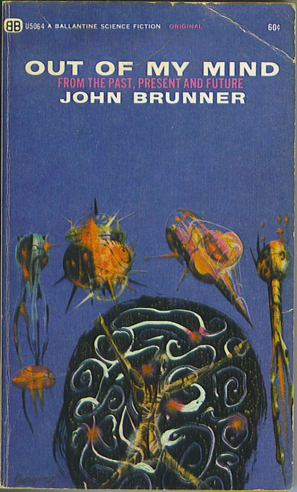 Out Of My Mind. John Brunner.
