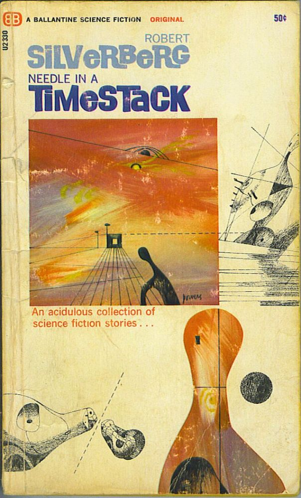 Needle In a Timestack. Robert Silverberg.