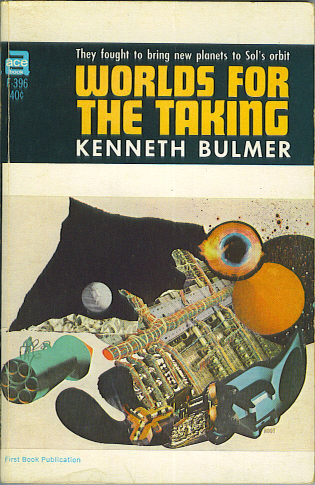 Worlds For the Taking. Kenneth Bulmer.
