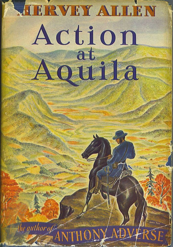 Action at Aquila. Hervey Allen.
