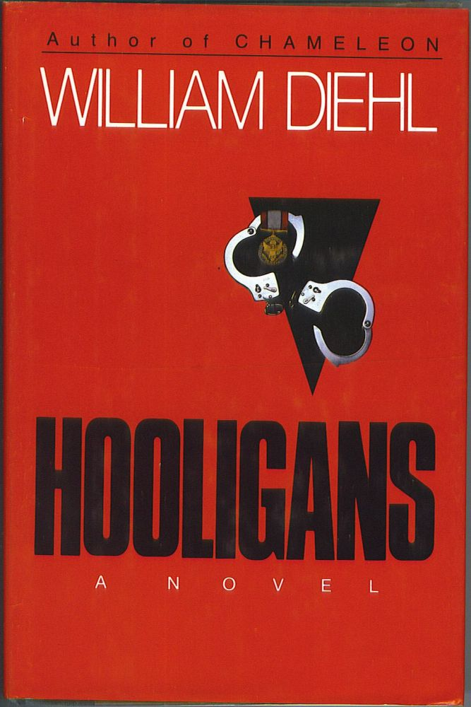 Hooligans. William Diehl.