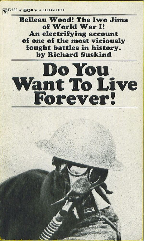 Do You Want To Live Forever! Richard Suskind.