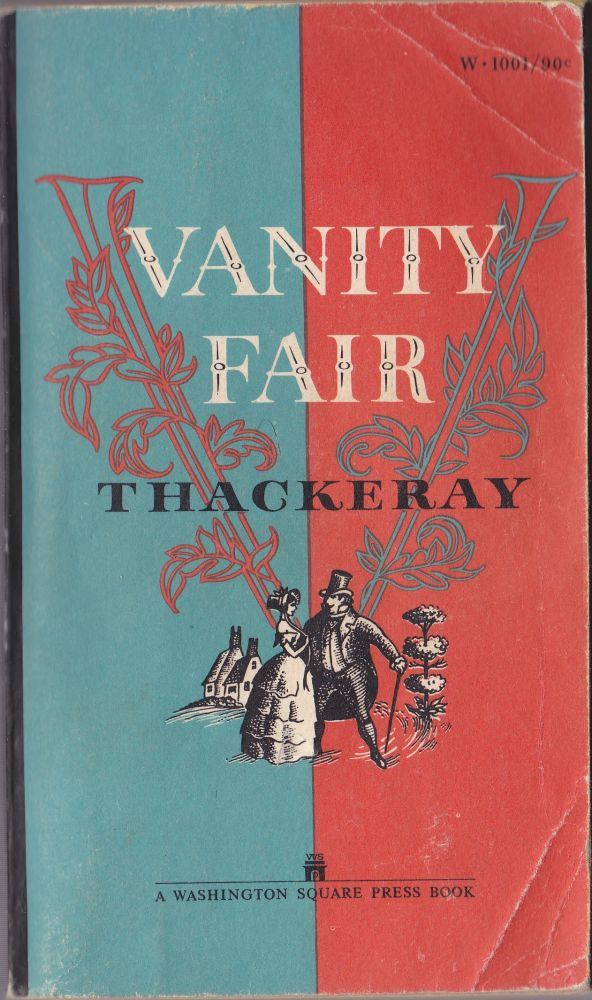 Vanity Fair, a Novel Without a Hero. William Makepeace Thackeray.