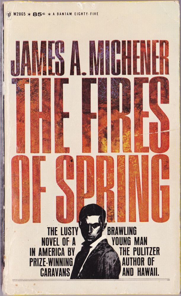 The Fires of Spring. James A. Michener.