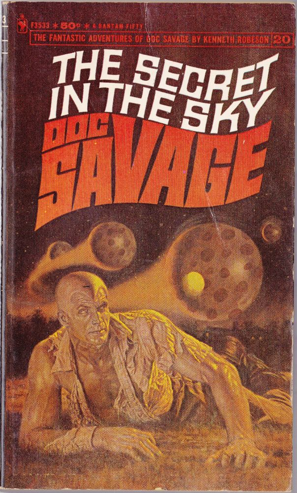 The Secret in the Sky, a Doc Savage Adventure (Doc Savage #20). Kenneth Robeson.