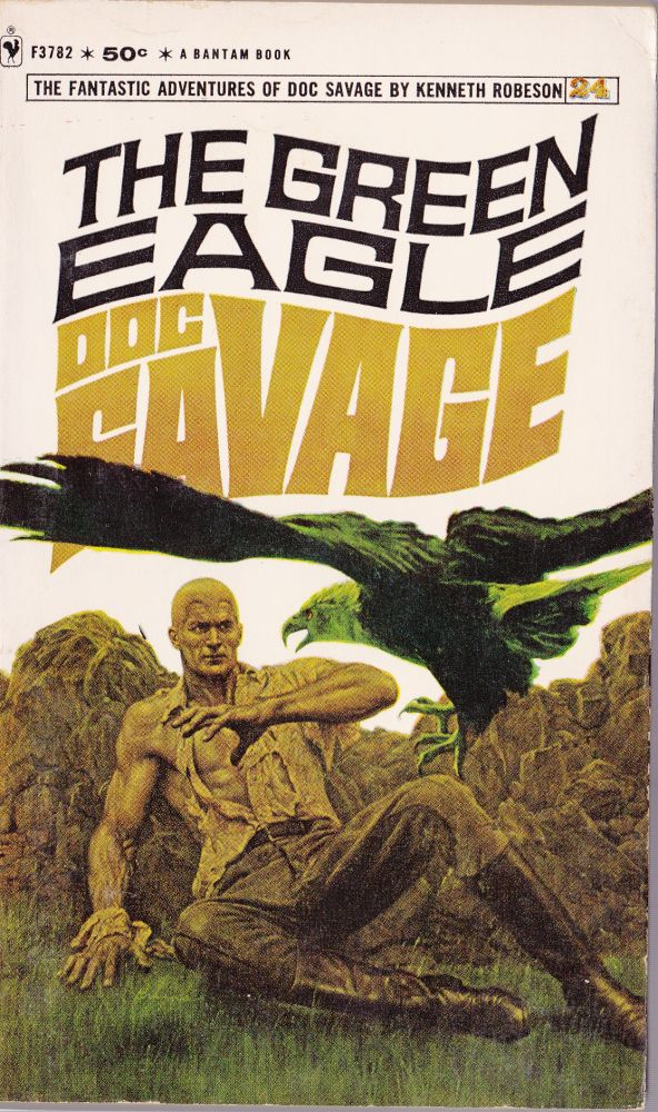 The Green Eagle, a Doc Savage Adventure (Doc Savage #24). Kenneth Robeson.