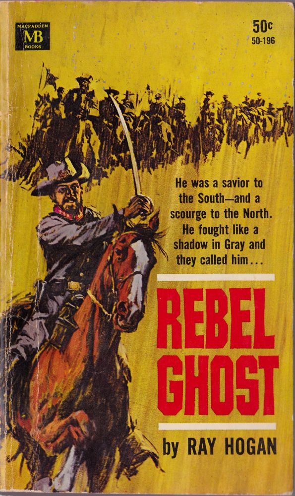 Rebel Ghost. Ray Hogan.