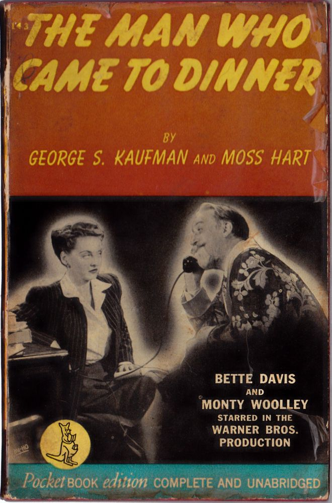 The Man Who Came to Dinner. George S. Kaufman, Moss Hart.
