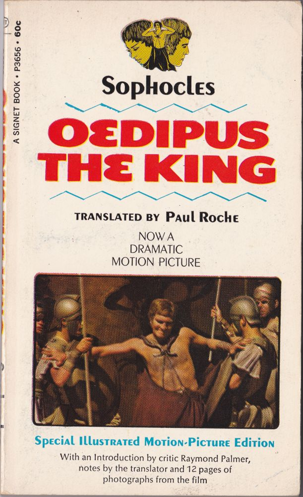 Oedipus the King. Sophocles, Paul Rocke.