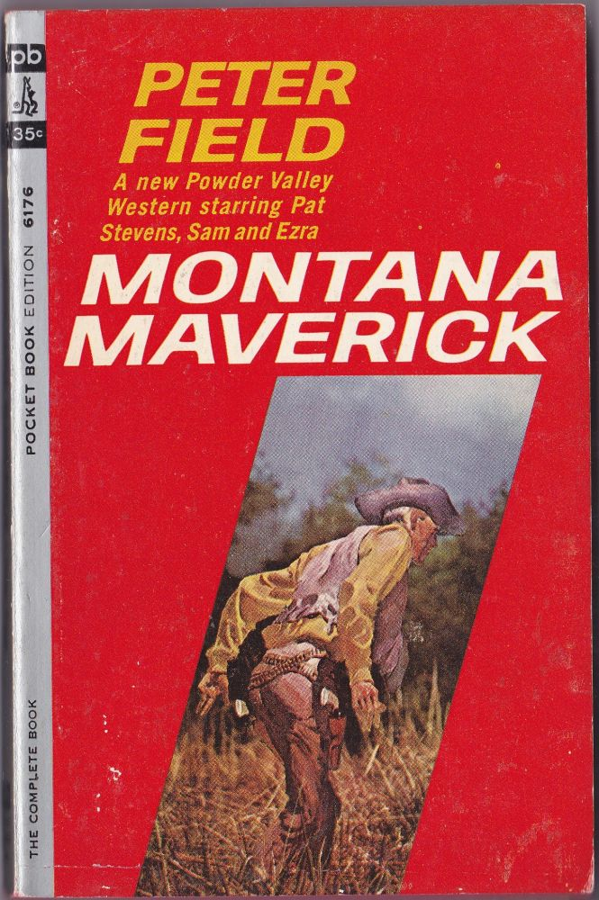 Montana Maverick. Peter Field.