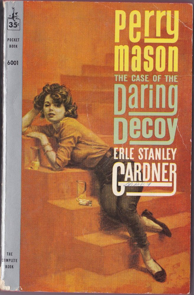 The Case of the Daring Decoy. Erle Stanley Gardner.