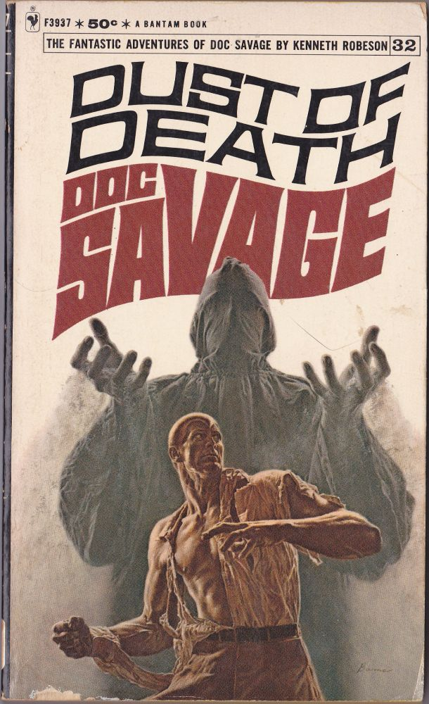 Dust of Death, a Doc Savage Adventure (Doc Savage #32). Kenneth Robeson.