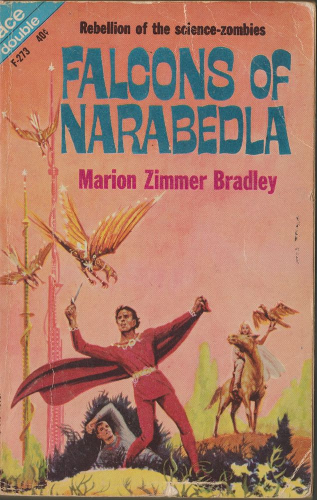Falcons of Narabedla / The Dark Intruders & Other Stories. Marion Zimmer Bradley.