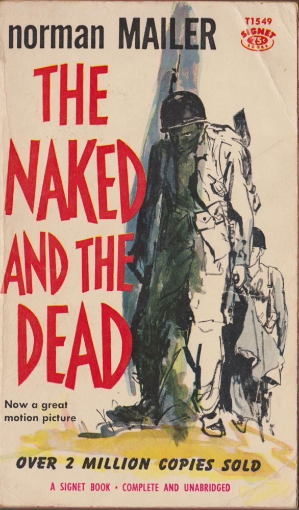 The Naked and the Dead. Norman Mailer.