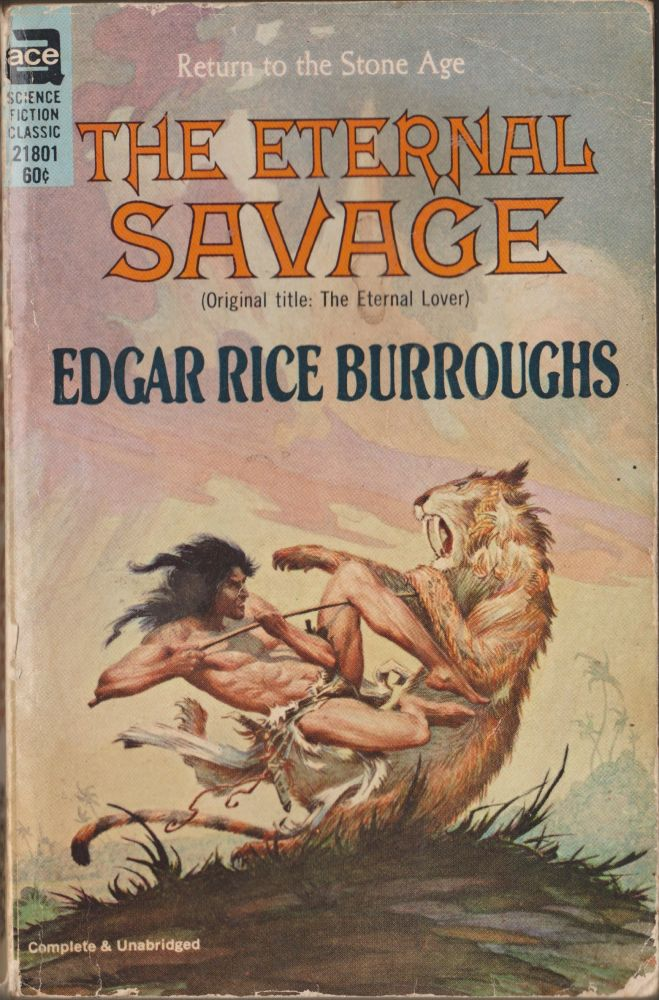 The Eternal Savage. Edgar Rice Burroughs.
