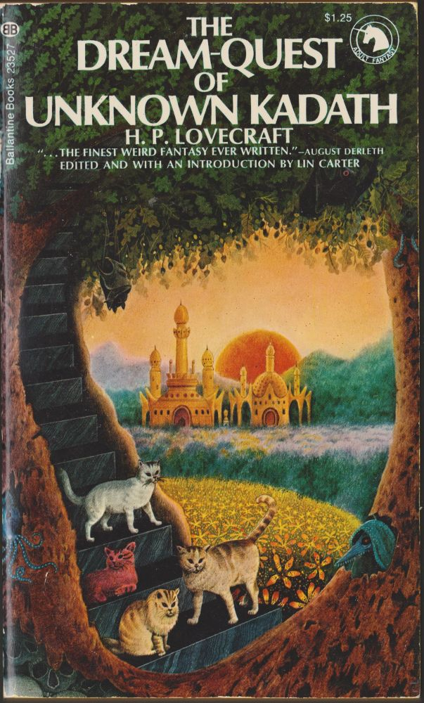 The Dream-Quest of Unknown Kadath. H. P. Lovecraft.