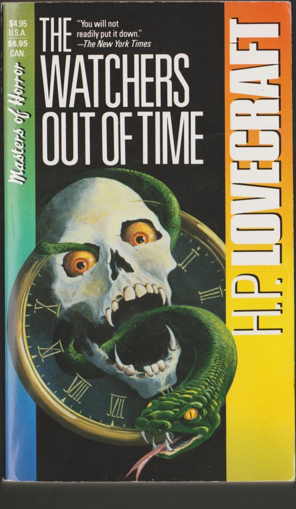 The Watchers Out of Time. H. P. Lovecraft, August Derleth.