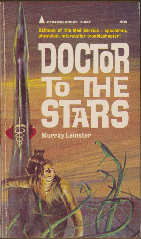 Doctor to the Stars. Murray Leinster.