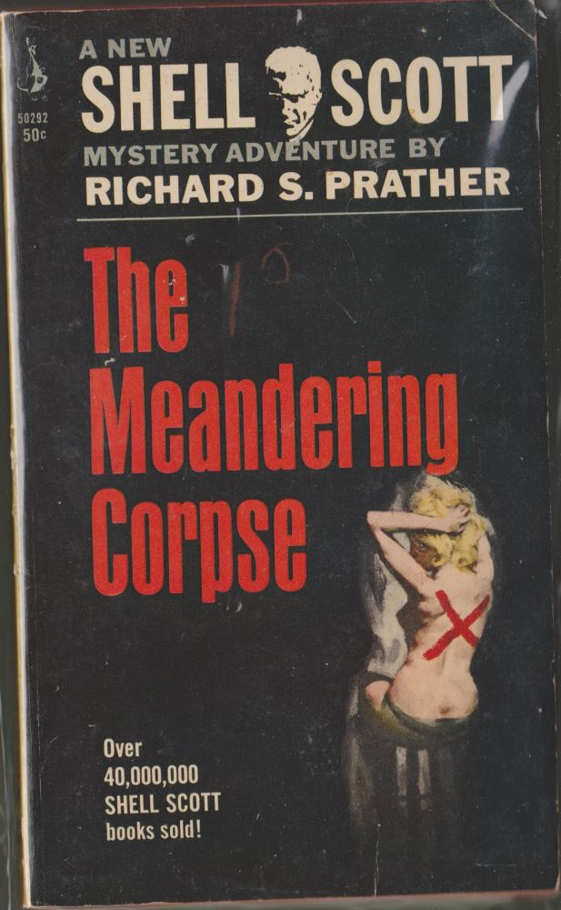 The Meandering Corpse. Richard S. Prather.