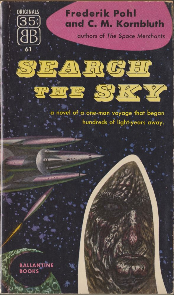 Search the Sky. Frederick Pohl, C. M. Kornbluth.