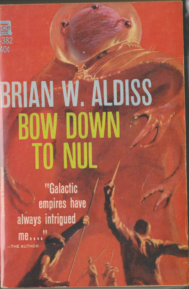 Bow Down To Nul. Brian W. Aldiss.