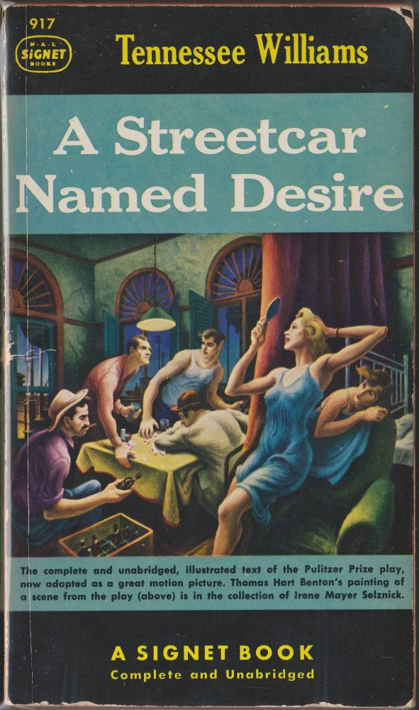 A Streetcar Named Desire. Tennessee Williams.