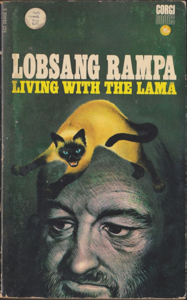 Living with the Lama. T. Lobsang Rampa.
