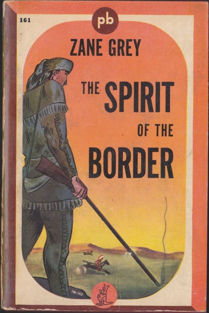 The Spirit of the Border. Zane Grey.