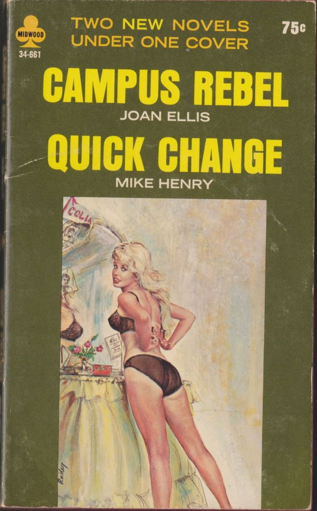 Campus Rebel / Quick Change. Joan Ellis, Mike Henry.