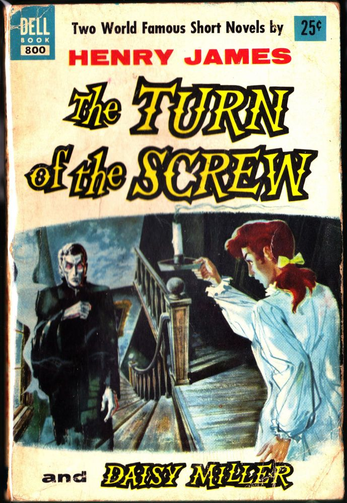 The Turn of the Screw and Daisy Miller. Henry James.