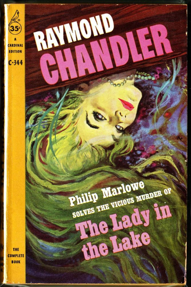 The Lady In the Lake. Raymond Chandler.