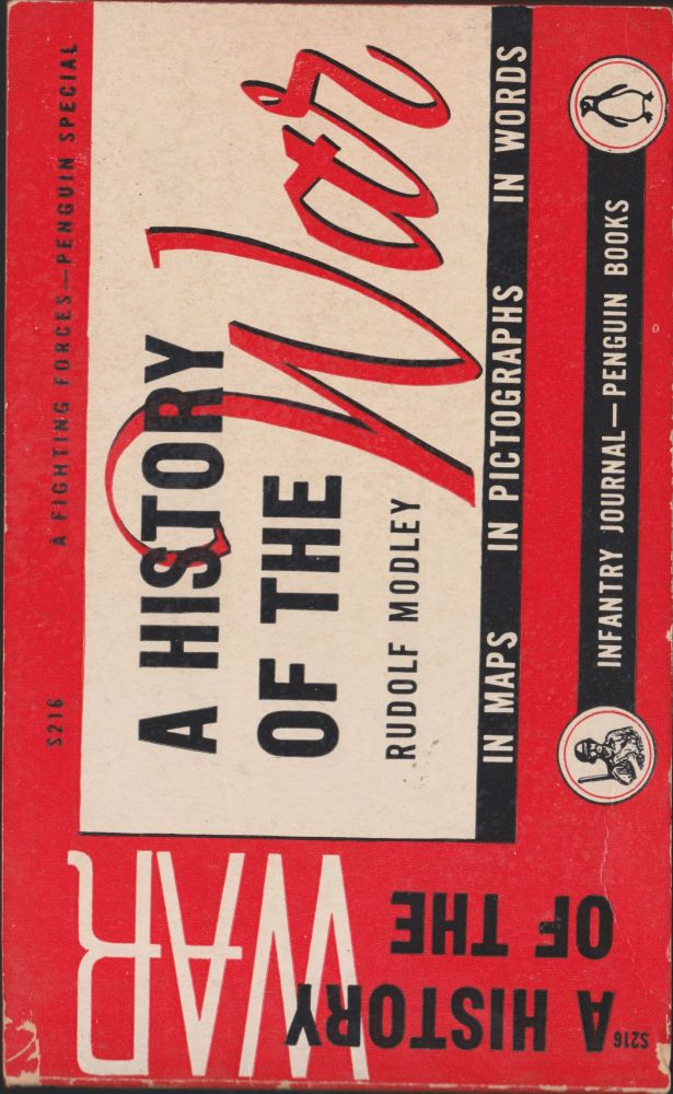 A History of the War. Rudolf Modley.