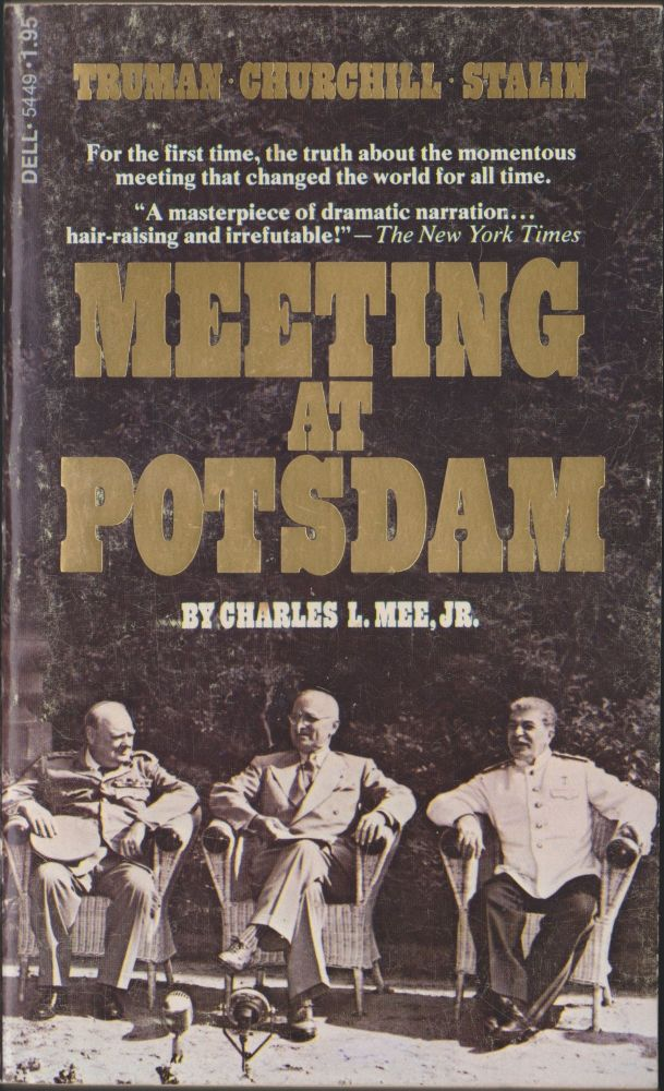 Meeting at Potsdam. Charles L. Mee, Jr.