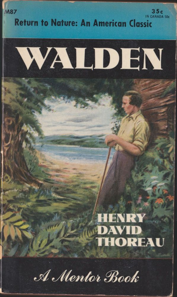 Walden or, Life in the Woods. Henry David Thoreau.