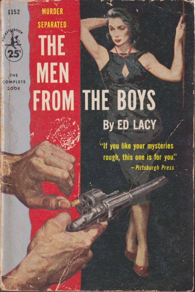 The Men From the Boys. Ed Lacy.