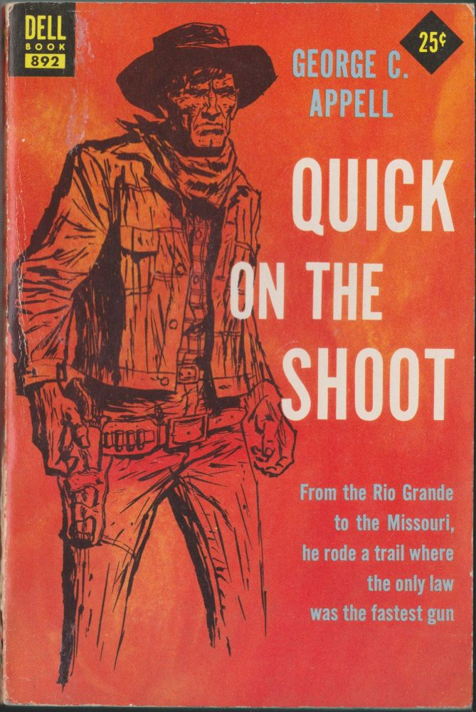 Quick On the Shoot. George C. Appell.