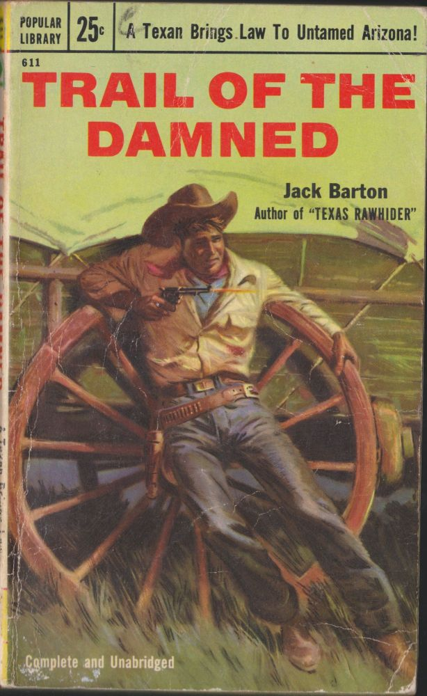 Trail of the Damned. Jack Barton.