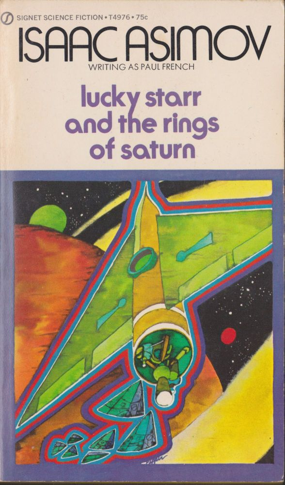 Lucky Starr and the Rings of Saturn. Isaac Asimov.