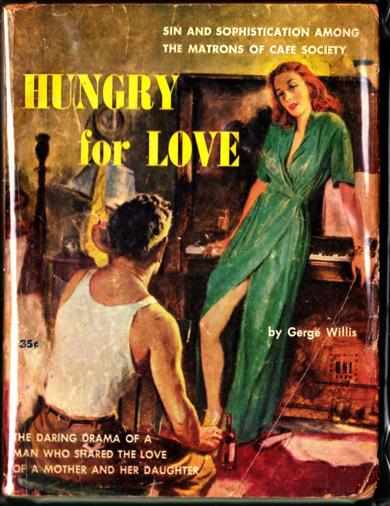 Hungry For Love. George Willis.