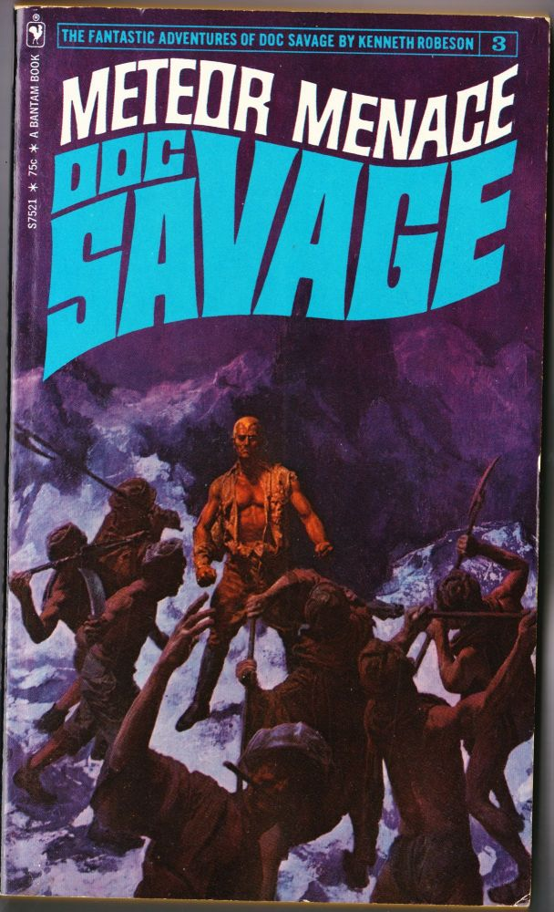 Meteor Menace, a Doc Savage Adventure (Doc Savage #3). Kenneth Robeson.