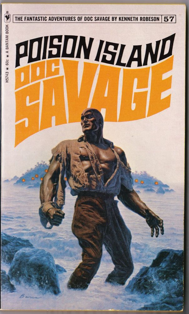 Poison Island, a Doc Savage Adventure (Doc Savage #57). Kenneth Robeson.