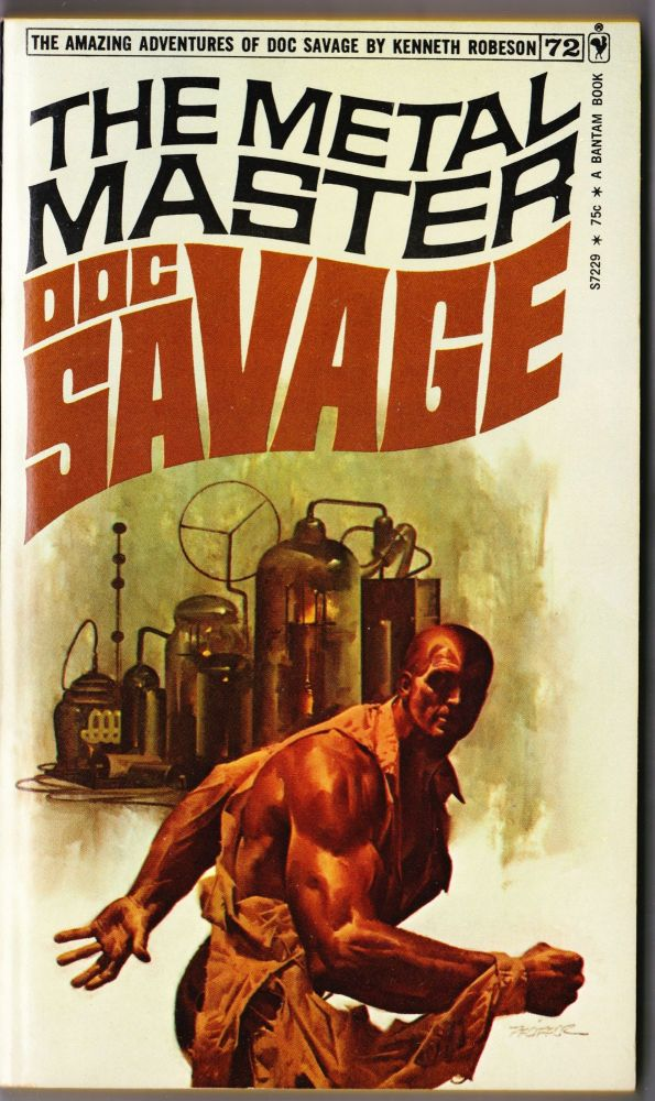 The Metal Master, a Doc Savage Adventure (Doc Savage #72). Kenneth Robeson.