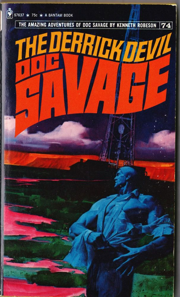 The Derrick Devil, a Doc Savage Adventure (Doc Savage #74). Kenneth Robeson.