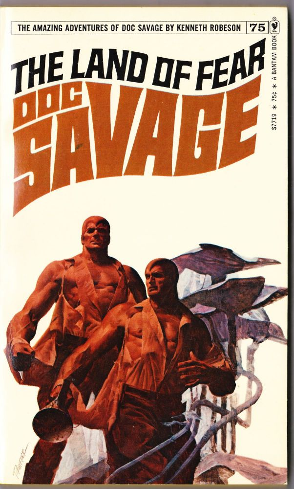 The Land of Fear, a Doc Savage Adventure (Doc Savage #75). Kenneth Robeson.