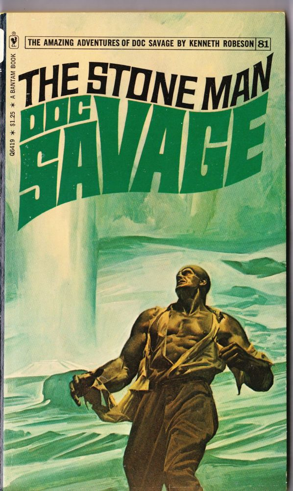 The Stone Man, a Doc Savage Adventure (Doc Savage #81). Kenneth Robeson.
