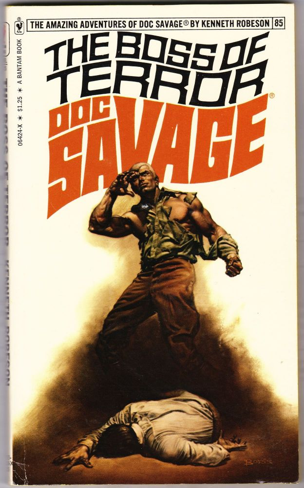 The Boss of Terror, a Doc Savage Adventure (Doc Savage #85). Kenneth Robeson.