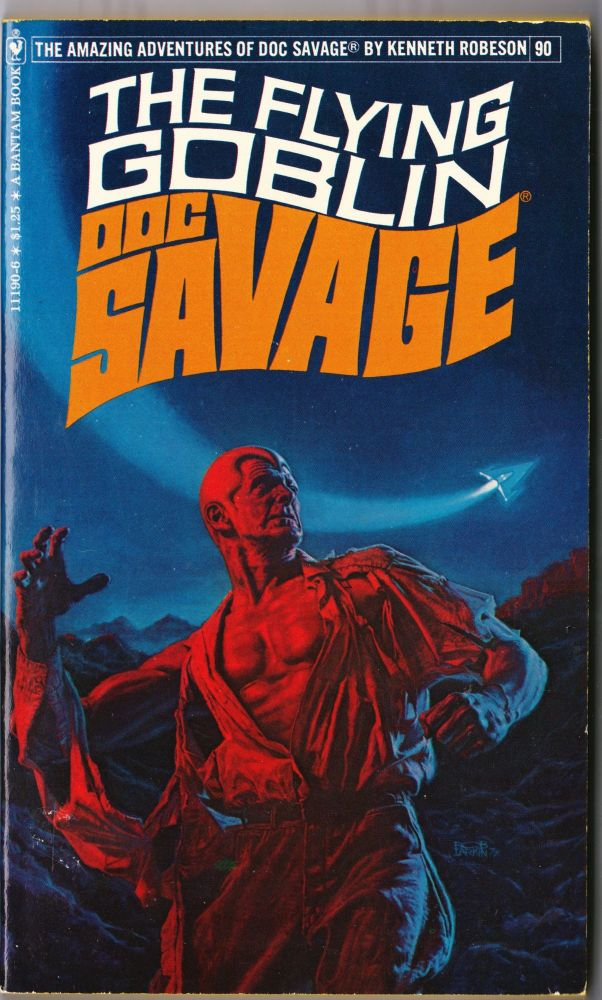 The Flying Goblin, a Doc Savage Adventure (Doc Savage #90). Kenneth Robeson.